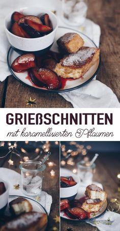Grießschnitten mit karamellisierten Pflaumen - Soulfood Rezept Yummy Recipes, Yummy Yummy, Cupcakes, French Toast, Sweet Treats, Food And Drink, Sweets, Desserts, Breakfast