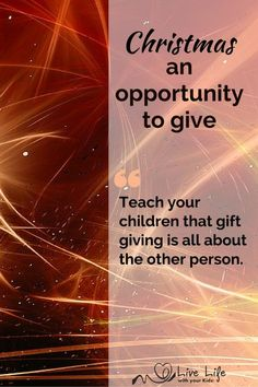 Christmas – an Opportunity to Give - Live life with your Kids!