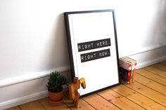 Right Here Right Now Graphic Art Print