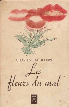.Les Fleurs de Mal - Charles Baudelaire