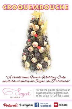 """A croquembouche or """"something crunchy"""" is a traditional French wedding cake consisting of choux pastry balls, filled with vanilla pastry cream, dipped in caramel, set in a cone and bound with threads of spun sugar. Makes for a wonderful dessert at weddings and parties.   You can also order the Sugar special version, which different fillings -Dark Chocolate, Nutella, Ros, Coffee, Cream Cheese, Dated Caramel & Fresh Fruit!   Available exclusively at Sugar the Patisserie, by order only!"""