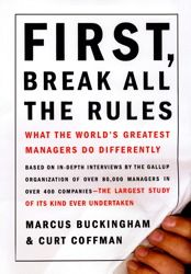 In First, Break All the Rules, Marcus Buckingham and Curt Coffman of the Gallup Organization present the remarkable findings of their massive indepth study of great managers.    In today's tight labor markets, companies compete to find and keep the best employees, using pay, benefits, promotions, and training. But no matter how generous its pay, or how renowned its training, the company that lacks great front-line managers will suffer.