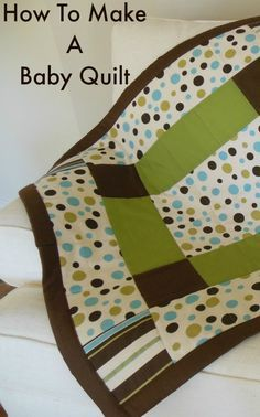 How To Make A Baby Quilt from NewtonCustomInteriors.com Learn how to make a quick and easy baby quilt with these step-by-step instructions.