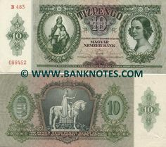 Hungary 10 Pengö 1936  Front: Patrona Hungariae; Portrait of a Hungarian lady. Back: Hungarian coat of arms; Equestrian statue of St. Stephen, the King Istvan, the first King of Hungary.