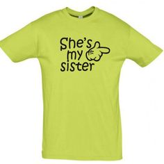 She's my sister  T shirt  #giftideas #birthdaygifts