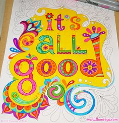 It's all good!  WIP from Thaneeya McArdle's Good Vibes Coloring Book, being colored in using a combo of Sharpies, Tombow markers, PaperMate Flair pens, Staedtler Triplus Fineliners, a white Sakura gel pen. http://www.amazon.com/gp/product/1574219952/ref=as_li_tl?ie=UTF8&camp=1789&creative=390957&creativeASIN=1574219952&linkCode=as2&tag=arisfu-20&linkId=EB3I4MNY3R3FSOKX