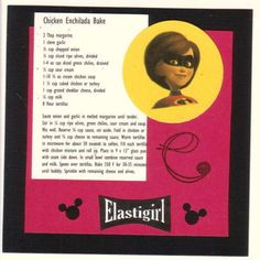 Elastigirl Chicken Enchilada Bake by StacyK – Cards and Paper Crafts at Splitcoaststampers disney recipe – Homemade Cards, Rubber Stamp Art, & Paper Crafts – Splitcoaststamper… Old Recipes, Cookbook Recipes, Vintage Recipes, Wine Recipes, Mexican Food Recipes, Kids Cookbook, Jelly Recipes, Canning Recipes, Recipies