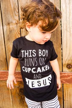 This Boy Runs on Cupcakes and JESUS
