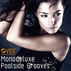 Monodeluxe - Everybody Jump taken from (Poolside Grooves) by Vibe Boutique Records on SoundCloud