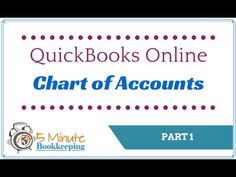 Part 1 - How to set up the chart of accounts in QuickBooks Online - YouTube