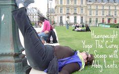 HeavyWeight Yoga: The Curvy Scoop with Abby Lentz