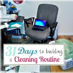 31 Days to Building a Cleaning Routine