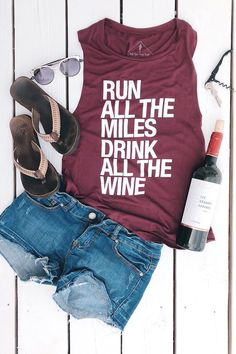Run All The Miles, Drink All The Wine - Muscle Tank– Sarah Marie Design Studio Women's Running Shirts, Funny Workout Shirts, Gifts For Runners, Draped Fabric, Muscle Tanks, Shirts With Sayings, Running Women, Perfect Fit, Wine Quotes