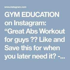 """GYM EDUCATION on Instagram: """"Great Abs Workout for guys 💪🏻 Like and Save this for when you later need it🙏 - credit : @gaintips"""""""