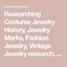 Researching Costume Jewelry >> Vintage And Collectible Costume Jewelry Marks Costume Jewelry