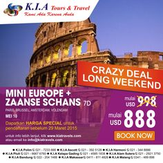 Crazy Deal... MINI EUOPE + ZAANSE SCHANS 7D. Start from USD 888. Depart 10 Mei.  Regist before, March 29th 2015.  Lets book now  For more information click www.kiatravels.com or mail to info@kiatravels.com