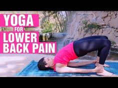 24 Easy Yoga Asanas That Will Cure Your Back Pain Quickly