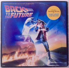 Back To The Future - Music From The Motion Picture Soundtrack LP Vinyl Record Album, MCA Records - MCA-6144, 1985, Original Pressing