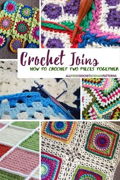 Crochet Joins: How to Crochet Two Pieces Together | AllFreeCrochetAfghanPatterns.com