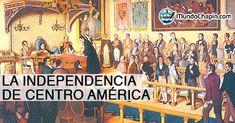 Historia de la Independencia de Centro América l Sólo lo mejor de Guatemala _ History of the Intependence of Central America l Only the best of Guatemala