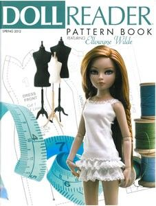 DOLL READER PATTERN BOOK FEATURING ELLOWYNE WILDE. Would it kill them to list the patterns?