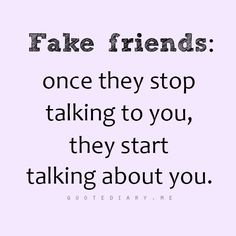 quotediaryofficial:  ★★★Fake Friends We all have them ★★★...and who cares!