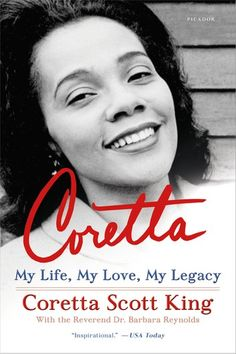 Buy Coretta: My Life, My Love, My Legacy by Coretta Scott King, Rev. Barbara Reynolds and Read this Book on Kobo's Free Apps. Discover Kobo's Vast Collection of Ebooks and Audiobooks Today - Over 4 Million Titles! Best Books Of 2017, Us National Holidays, Black King And Queen, King Queen, Coretta Scott King, King Book, The Rev, King Jr, Martin Luther King