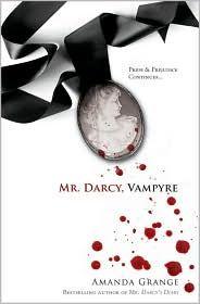 Mr. Darcy, Vampire by Amanda Grange