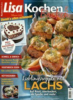 Leicht & lecker - Lieblingsrezepte mit LACHS. Auf Rösti, überbacken, als Spieße und mehr. Gefunden in: Lisa Kochen & Backen, Nr. 2/2015