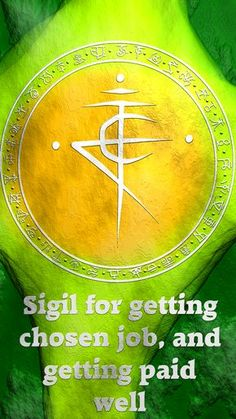 Wolf Of Antimony Occultism — Sigil for getting chosen job, and getting paid...