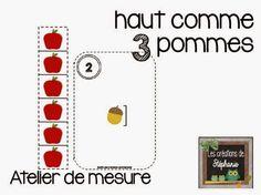 Les créations de Stéphanie: haut comme 3 pommes : Atelier de mesure Math Literacy, Math Activities, Petite Section, Apple Theme, French Classroom, Kindergarten, Comme, Letters, Apples
