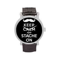 Keep calm and stache on wristwatch