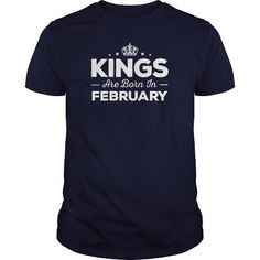 Make this funny birthday in month gift saying  Kings Are Born In February  as a great for you or someone who born in February Tee Shirts T-Shirts Legging Mug Hat Zodiac birth gift
