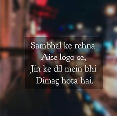 Hearty Voice Thoughts Status Shayari Two Line Thoughts Two Line Shayari Two Line whatsapp Status Islamic Thoughts Shyari Quotes, Hurt Quotes, Words Quotes, Life Quotes, Photo Quotes, People Quotes, One Love Quotes, Gulzar Quotes, Zindagi Quotes