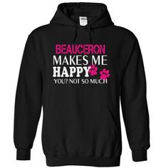 BEAUCERON make me happy you not so much - #hoodies for men #girls hoodies. GET  => https://www.sunfrog.com/Pets/BEAUCERON-make-me-happy-you-not-so-much-6596-Black-14045664-Hoodie.html?id=60505