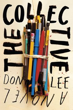 """The Collective: A Novel"" by Don Lee. Design by Ben Wiseman."