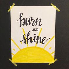 Moonpie Designs: burn & shine
