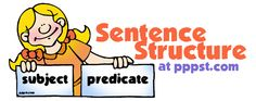 Sentence Structure - FREE presentations in PowerPoint format, interactive activities, lessons for K-12
