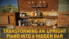 DIY Home Bar: Step-by-step guide to build a Prohibition Era piano bar.