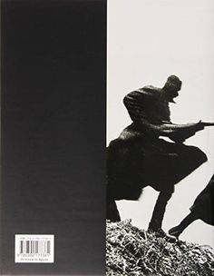 War/Photography: Images of Armed Conflict and Its Aftermath (Museum of Fine Arts, Houston)