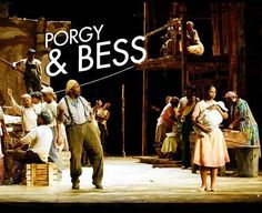 """""""Summertime"""" – Porgy and Bess Music: George Gershwin Lyrics: DuBose Heyward & Ira Gershwin Set in a black tenement in South Carolina, this highly lauded yet controversial show is the official…"""