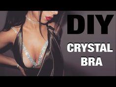 DIY CRYSTAL BRA - YouTube