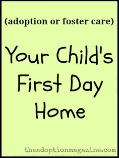 """Your Child's First Day Home"" - excellent, non-infant first day advice."