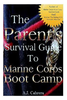 A Marine Parents Guide to USMC Boot Camp