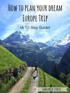 Tips and tricks about everything from mapping out a route and finding transportation to cheap lodgings and how to space out your trip!