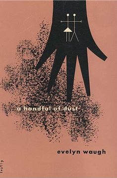 Evelyn Waugh, A Handful of Dust    Alvin Lustig for New Directions: New Classics, 1945