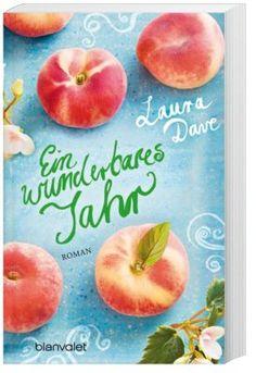 """Laura Dave – """"Ein wunderbares Jahr"""" #buch #liebe #roman #weltbild"""