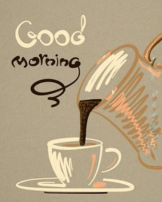 Morning coffee quotes · good mornings greetings good morning greetings, good morning good night, good morning wishes, Morning Love Quotes, Morning Greetings Quotes, Good Morning Messages, Good Morning Wishes, Good Morning Coffee, Good Morning Good Night, Morning Pictures, Good Morning Images, I Love Coffee