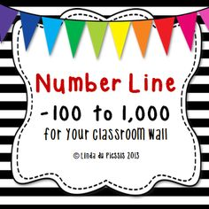 Number line -100 to 1,000. This is a must have for any classroom. The numbers are in black and will look lovely printed on colored paper. $