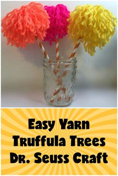 Easy Yarn Truffula Trees | Oh, That Mrs. Greene!